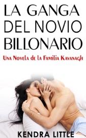Download La Ganga del Novio Billonario