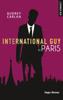 International guy - tome 1 Paris - Audrey Carlan