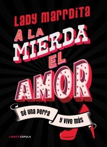 ¡A la mierda el amor! Book Cover
