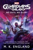 Marvel's Guardians Of The Galaxy: No Guts, No Glory