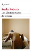 Los últimos pianos de Siberia Book Cover