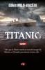 Gilles Milo-Vacéri - Titanic Grafik