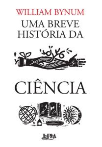 Uma breve história da ciência Book Cover