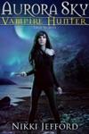 True North Aurora Sky Vampire Hunter Vol 6