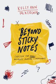 Beyond Sticky Notes