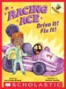 Drive It! Fix It!: An Acorn Book (Racing Ace #1)