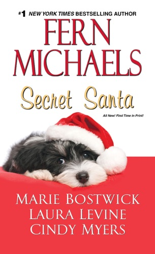 Fern Michaels, Marie Bostwick, Laura Levine & Cindy Myers - Secret Santa