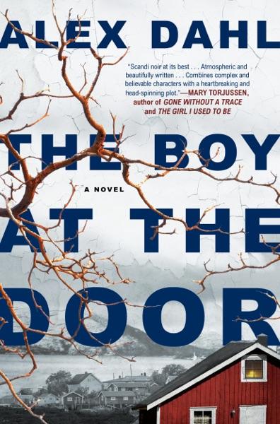 The Boy at the Door - Alex Dahl book cover