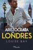 El aristócrata de Londres
