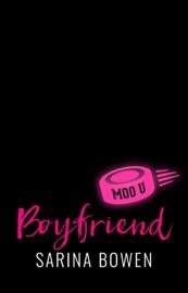 Boyfriend - Sarina Bowen by  Sarina Bowen PDF Download