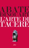 Download and Read Online L'arte di tacere