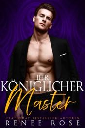 Download Ihr Königlicher Master