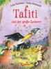 Julia Boehme - Tafiti und der große Zauberer (Band 17) Grafik