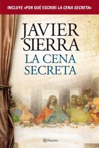 La cena secreta + Por qué escribí La cena secreta (pack) Book Cover