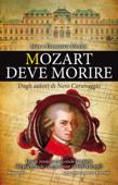 Download and Read Online Mozart deve morire