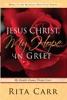 Jesus Christ, My Hope In Grief