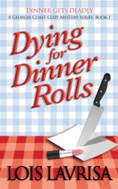 Dying for Dinner Rolls book