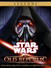 The Old Republic Series Star Wars Legends 4-Book Bundle