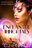 C.J. Pinard - Enchanted Immortals (Book 1)  artwork