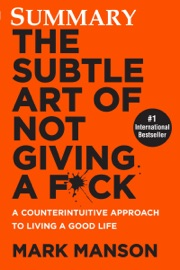 Summary The Subtle Art of Not Giving a F*ck PDF Download