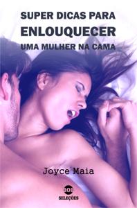 Super dicas para enlouquecer uma mulher na cama Book Cover