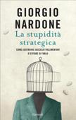 La stupidità strategica Book Cover
