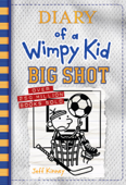 Download and Read Online Big Shot (Diary of a Wimpy Kid Book 16)