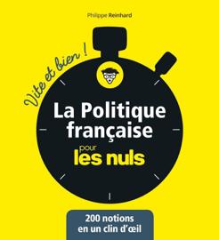 La politique française pour les Nuls - Vite et Bien!