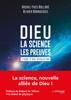Michel-Yves Bolloré & Olivier Bonnassies - Dieu - la science - les preuves illustration