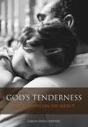 Gods Tenderness