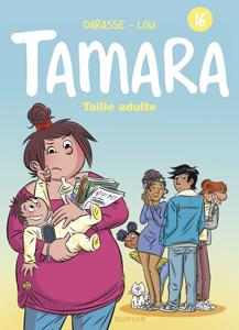Tamara - tome 16 - Taille adulte La couverture du livre martien