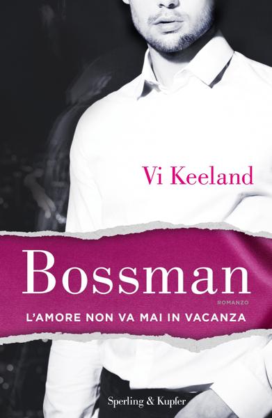 Bossman (versione italiana) di Vi Keeland