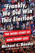 Frankly, We Did Win This Election Book Cover