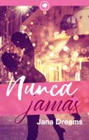Download and Read Online Nunca jamás