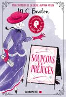 Les Enquêtes de Lady Rose tome 2 - Soupçons et préjugés