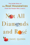 Not All Diamonds and Rosé