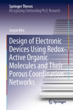 Design Of Electronic Devices Using Redox-Active Organic Molecules And Their Porous Coordination Networks