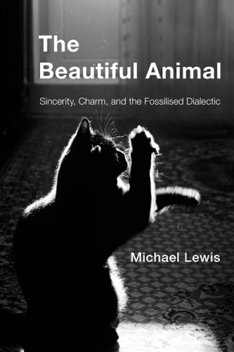 Michael Lewis - The Beautiful Animal