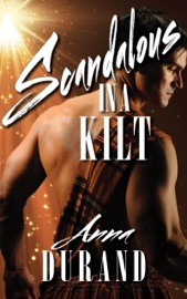 Scandalous in a Kilt - Anna Durand