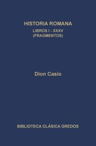 Historia romana. Libros I-XXXV (Fragmentos) Book Cover