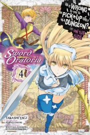 Is It Wrong to Try to Pick Up Girls in a Dungeon? On the Side: Sword Oratoria, Vol. 4 (manga) PDF Download