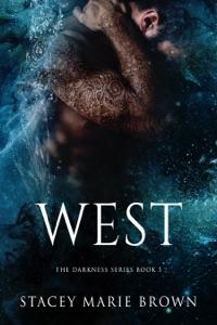 West (Darkness Series #5)
