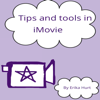 Erika Hurt - Tips and Tools in iMovie artwork
