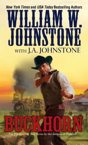 William W. Johnstone & J.A. Johnstone - Buckhorn