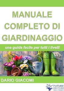 Manuale completo di giardinaggio Book Cover