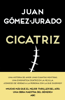 Juan Gómez-Jurado - Cicatriz portada
