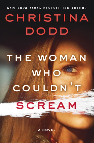 Christina Dodd - The Woman Who Couldn't Scream