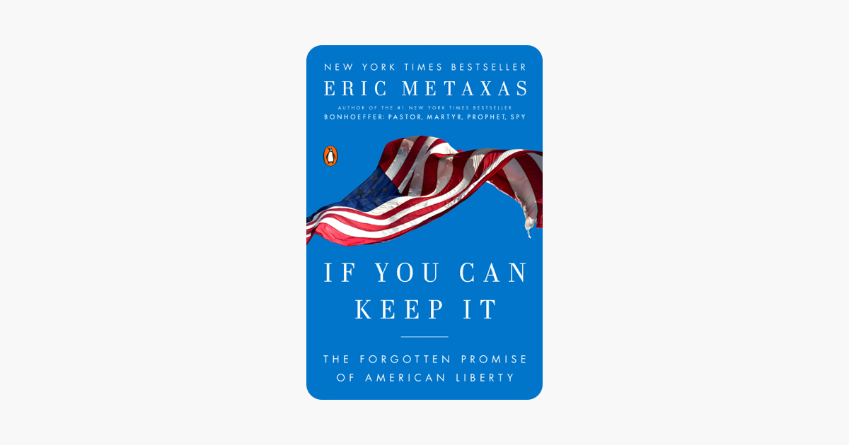 If You Can Keep It - Eric Metaxas