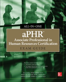 Aphr Associate Professional In Human Resources Certification All In One Exam Guide
