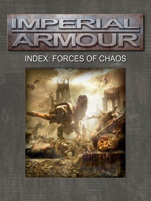 Imperial Armour Index: Forces of Chaos - Games Workshop book